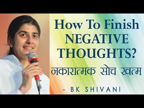 How To Finish NEGATIVE THOUGHTS?: Ep 67 Soul Reflections: BK Shivani (English Subtitles)