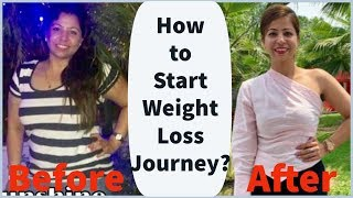 How to Start Weight Loss Journey? | Weight Loss Motivation Tips | Fat to Fab | Suman SunShine
