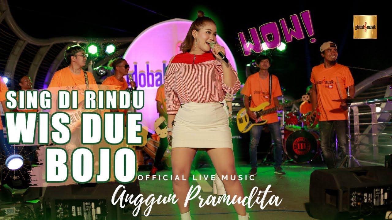 Anggun Pramudita - Sing Di Rindu Wis Due Bojo (Official Live Music)