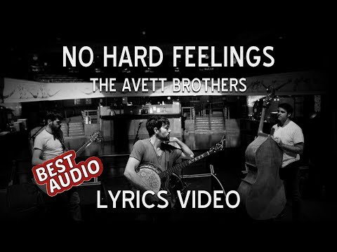The Avett Brothers - No Hard Feelings (Lyrics Video)