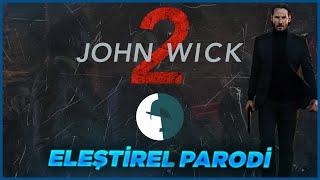 John Wick 2 - Eleştirel Parodi