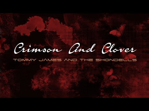 Tommy James and the Shondells - Crimson And Clover Lyrics - extended version 1968