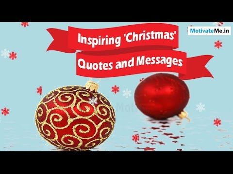Inspiring motivational 39 christmas 39 quotes and messages for Christmas quotes and sayings inspirational