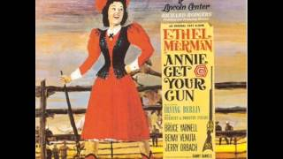 You can't get a man with a gun - Ethel Merman