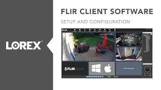 How to install and configure FLIR Cloud Client Software