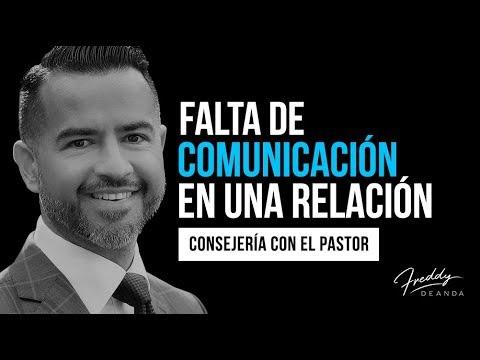 Falta de comunicación en una relación - Ps. Freddy DeAnda