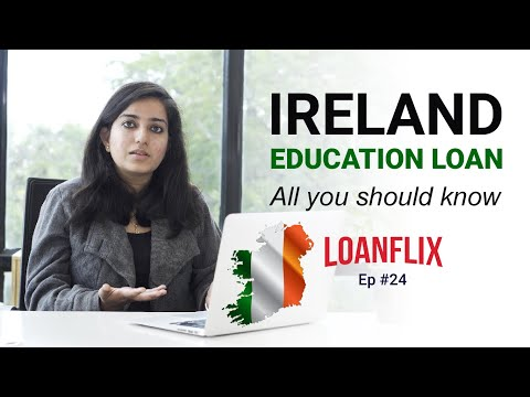 #EducationLoan For #Ireland- Know All The Facts | Ep #24