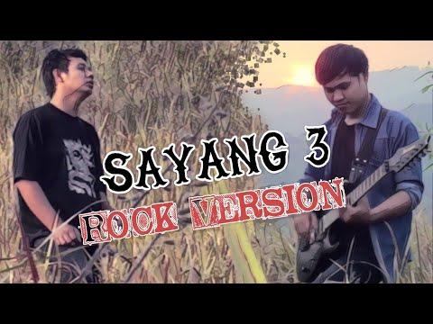 Sayang 3 Rock (Cover)