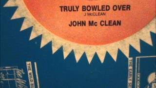 "John Mc Clean  - Truly bowled over.  (12"" Reggae/Lovers Rock)"