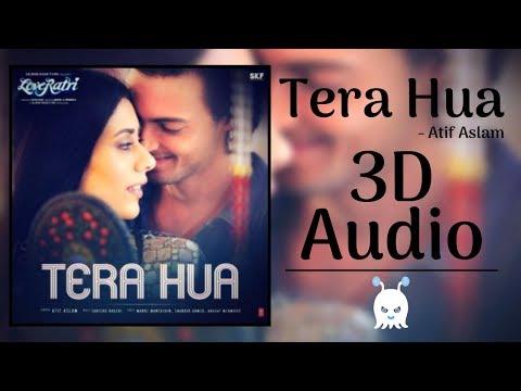 Atif Aslam   Tera Hua   3D Audio   Surround Sound   Use Headphones 👾
