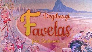 Degiheugi - Favelas feat Zackarose (Official Video)