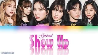 Gambar cover GFRIEND (여자친구) – Show Up (보호색) [(COLOUR CODED LYRICS (HAN|ROM|ENG)]