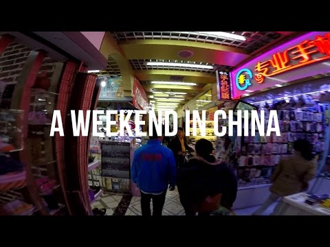A WEEKEND IN CHINA