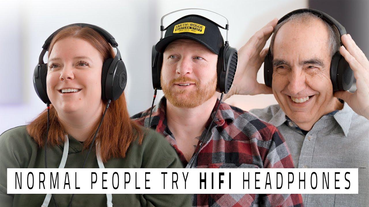 Download Normal People Try HIFI Headphones!