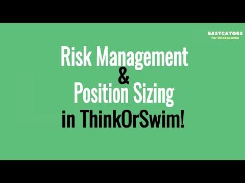 Thinkorswim Risk Management And Position Sizing - Thinkorswim Tutorial