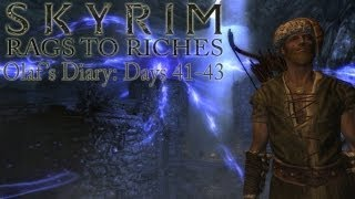 Skyrim: Rags to Riches - Olaf's Diary, Days 41 - 43