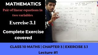 Exercise 3.1   Pair of linear equations in two variables   Class 10 [CBSE]   Shubham Sir