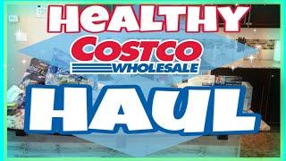 COSTCO GROCERY HAUL/ HEALTHY MEALS + SNACKS 2018