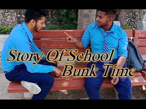 Story Of School Bunk Time (With Deleted Scene) |Humpty Sagar|