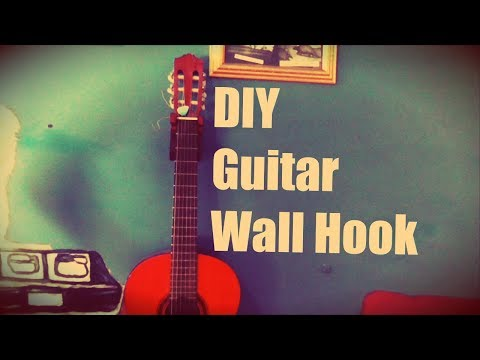 how to make a guitar wall hook/stand