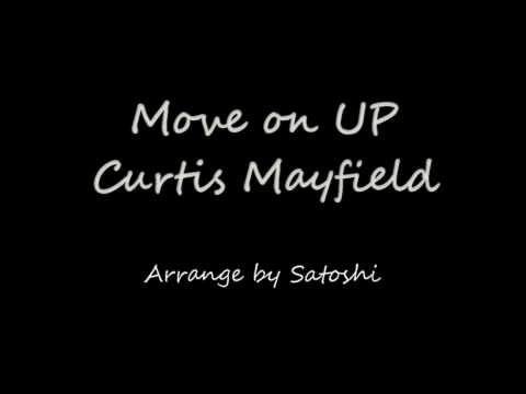 Move on up -My arrange Instrumental-  by Curtis Mayfield