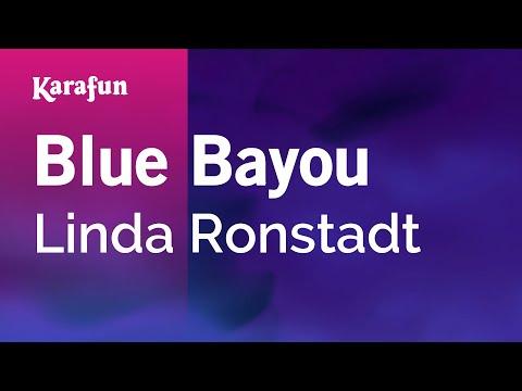 Karaoke Blue Bayou - Linda Ronstadt *