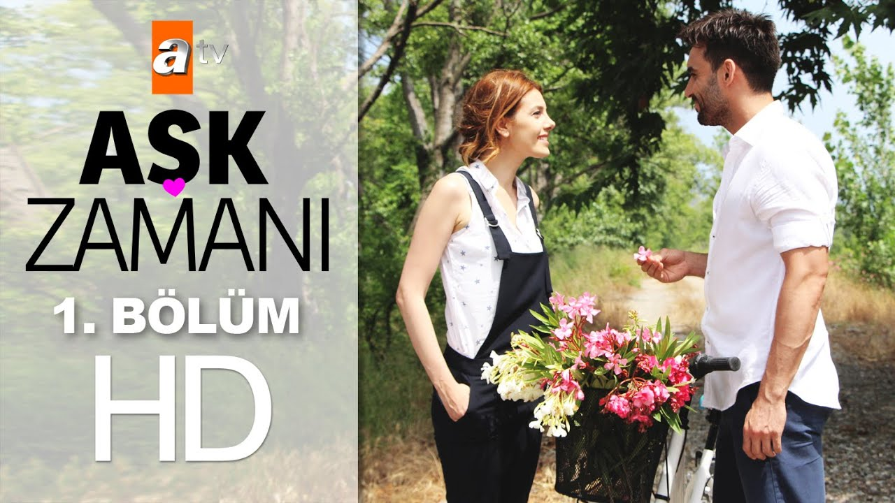 Download Aşk Zamanı 1. Bölüm - atv