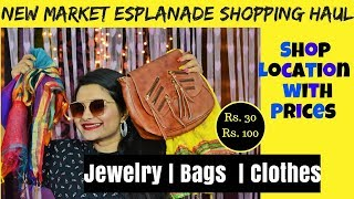 Kolkata Shopping NEW MARKET Haul | Jewelry, Acessories, Clothes, Bags | Affordable and Trendy