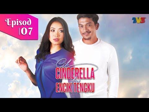Cik Cinderella & Encik Tengku   Episod 7