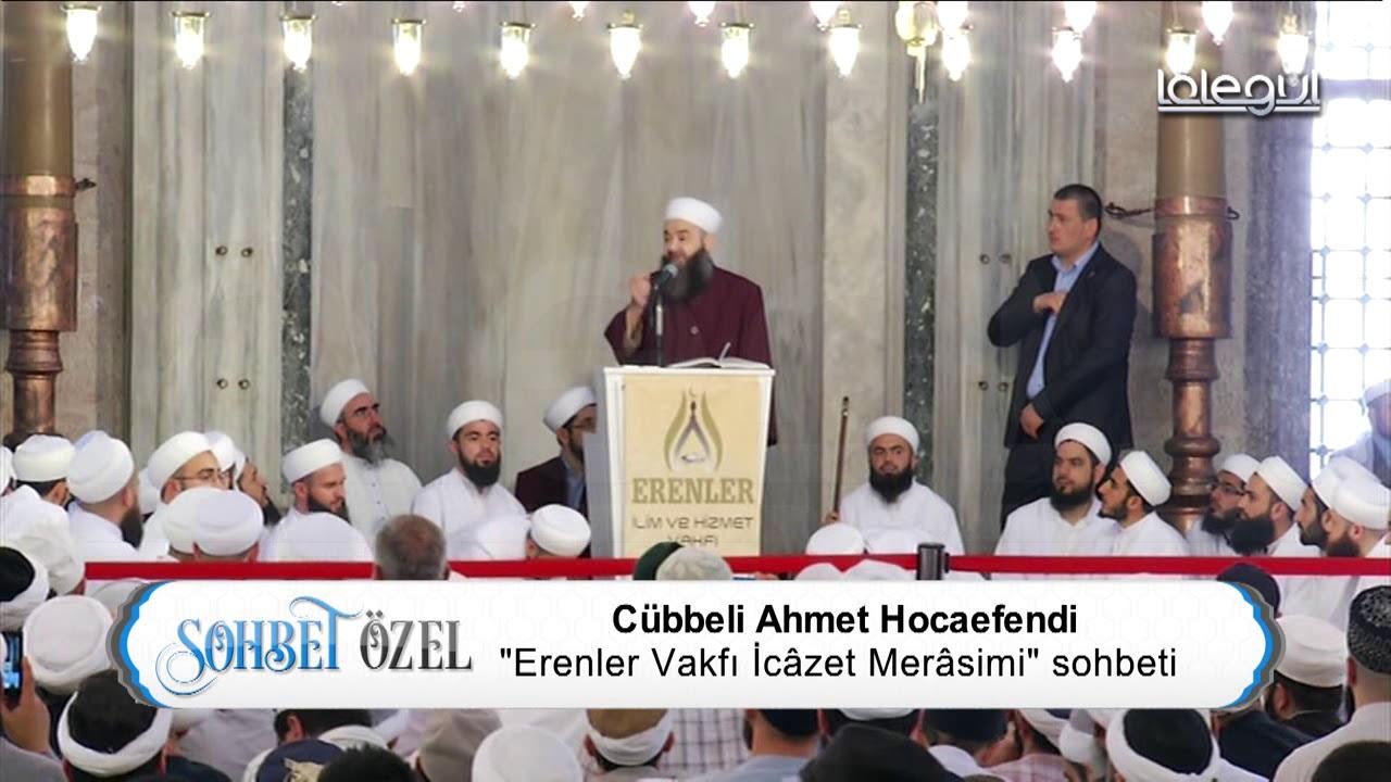 Erenler Vakfı Sohbet Özel - Cübbeli Ahmet Hoca Lâlegül TV