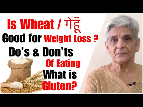 Is Wheat / गेहूँ  Good For Weight Loss   Do's & Don'ts Of Eating To Lose Weight   In Hindi