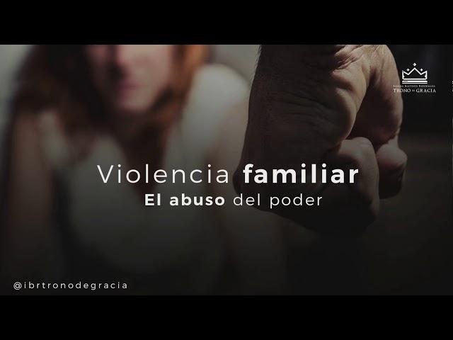 Violencia en el hogar / Ps. Ruben Contreras / Clase 1 /  Cosmovisiones