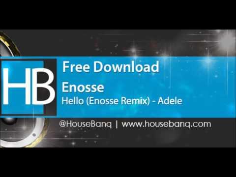 Adele – Hello (Enosse Remix) [Free Download]