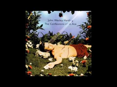 John Wesley Harding - The Confessions of St. Ace (full album)