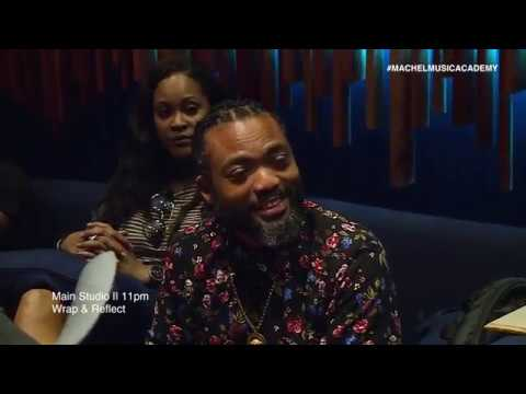 Machel Music Academy 2017 (Episode 1)