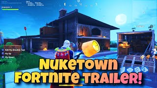 Nuketown reimagined - A Fortnite trailer (with download link for all platforms)