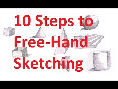 7.1 - Ten Basic Steps To Free Hand Sketching For Engineering Drawing