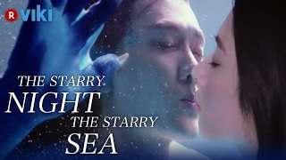 The Starry Night, The Starry Sea - EP 23 | Romantic Kiss At the Aquarium [Eng Sub]