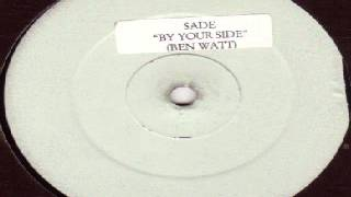 Sade ‎– By Your Side (Ben Watt Lazy Dog Remix)