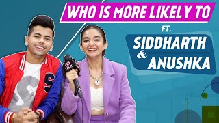 Who Is Most Likely To? Ft. Anushka Sen And Siddharth Nigam | Fun Secrets Out |