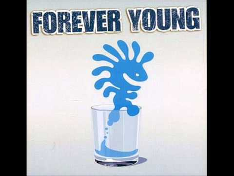 Forever Young I Love Rock'N'Roll