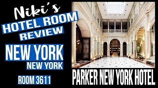 Parker New York Hotel -  Room 3611 Tour - travel tips