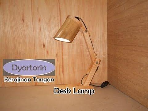 Tutorial Lampu Belajar dari Kayu Bambu Bekas   DIY Easy Wooden Desk Lamp