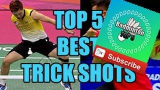 badminton top 5 new channel best trick shots