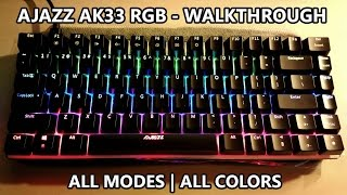AJAZZ AK33 RGB | The Complete Mode Walkthrough - All Modes, All Colors