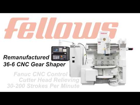 Remanufactured 36-6 Fellows Gear Shaper