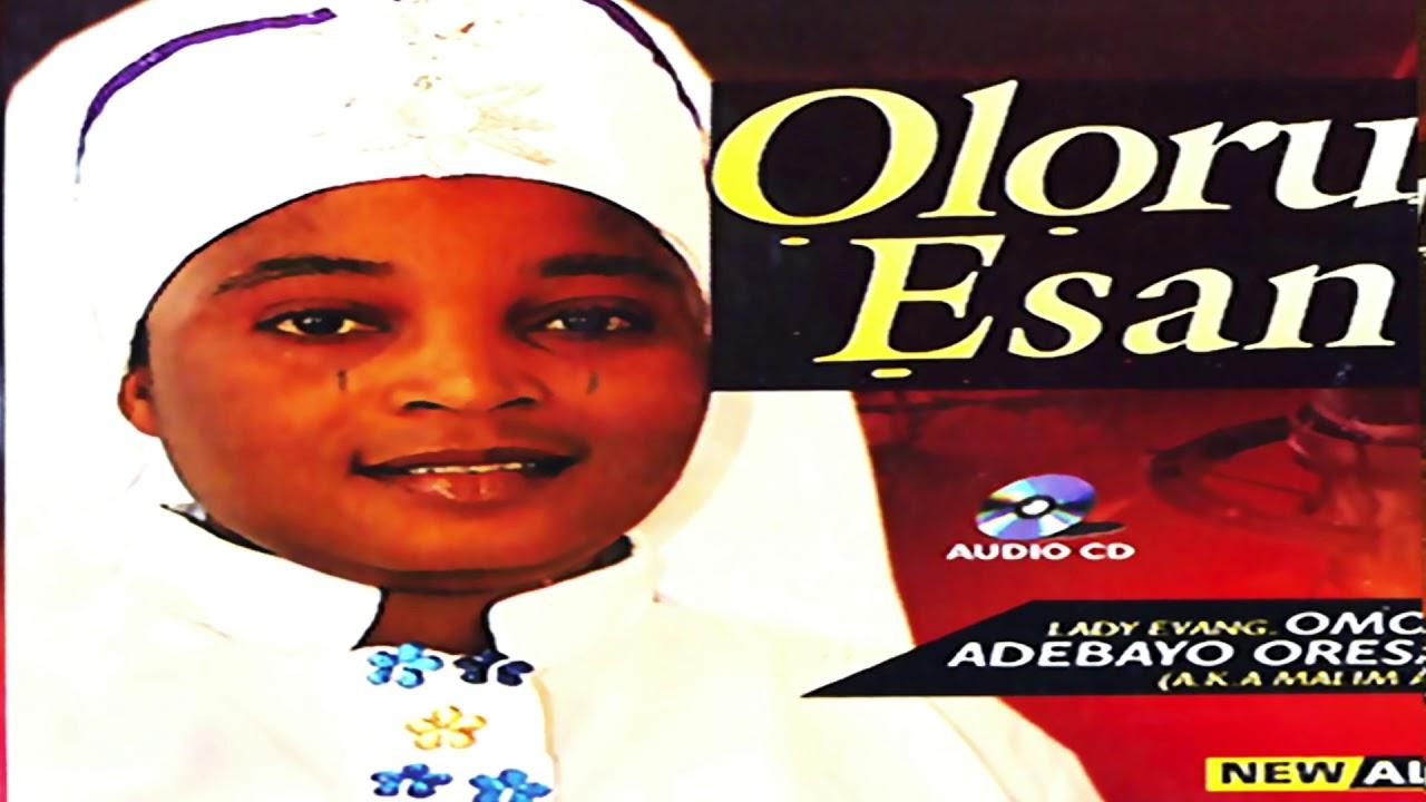 Download Evang Omolola Adebayo - Oloru Esan - 2019 Yoruba Islamic Music New Release this week 😍