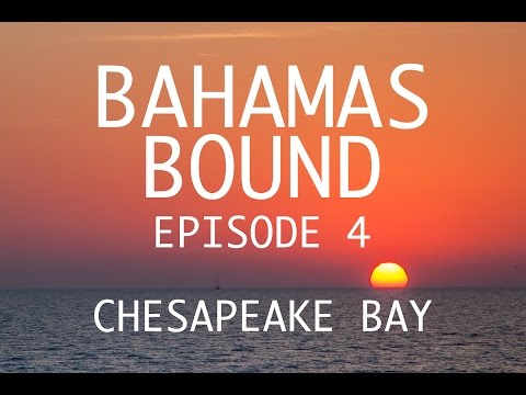 Chesapeake Bay, Mercedes Drivin,  & Our First Beach -  Bahamas Bound Episode 4
