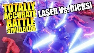 Totally Accurate Battle Simulator - Laser Schwerter Vs. Big Dicks