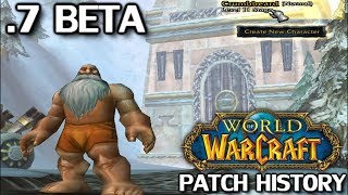 WoW Patch History: Patch 0.7 Beta